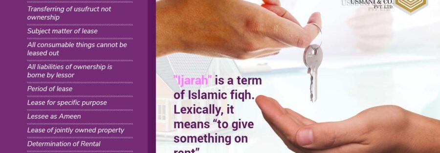 """Ijarah"""" is a term of Islamic fiqh. Lexically, it means to give something on rent."""